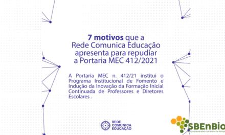 A Rede Comunica Educação apresenta 7 motivos para repudiar a Portaria MEC n. 412/2021